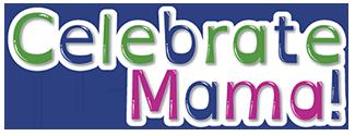 Celebrate Mama! Montgomery County Logo